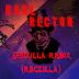 Music: Karl Rector – Godzilla Remix (Reczilla)