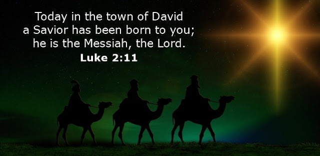 Today in the town of David a Savior has been born to you; he is the Messiah, the Lord.