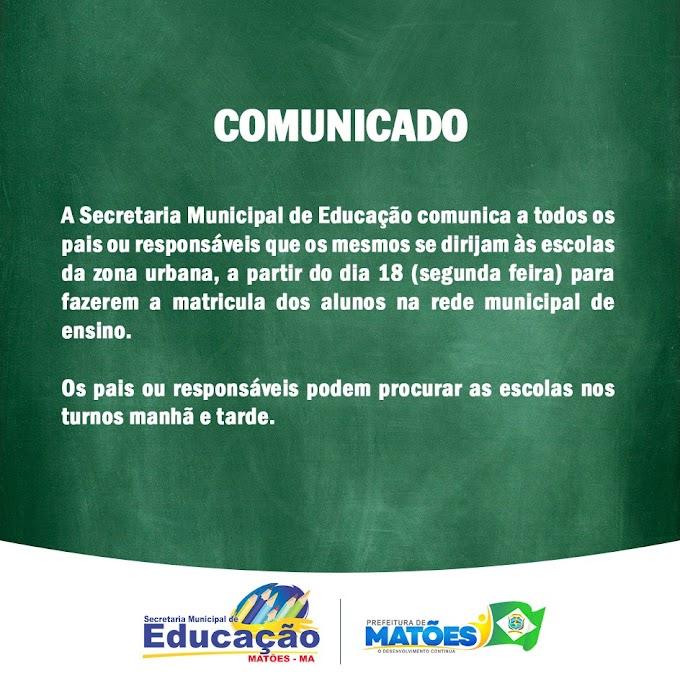 Matões: Secretaria de Educação convoca pais ou responsáveis para renovarem as matrículas escolares