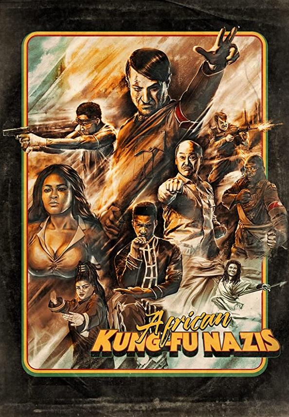 WATCH African Kung-Fu Nazis 2019 ONLINE freezone-pelisonline