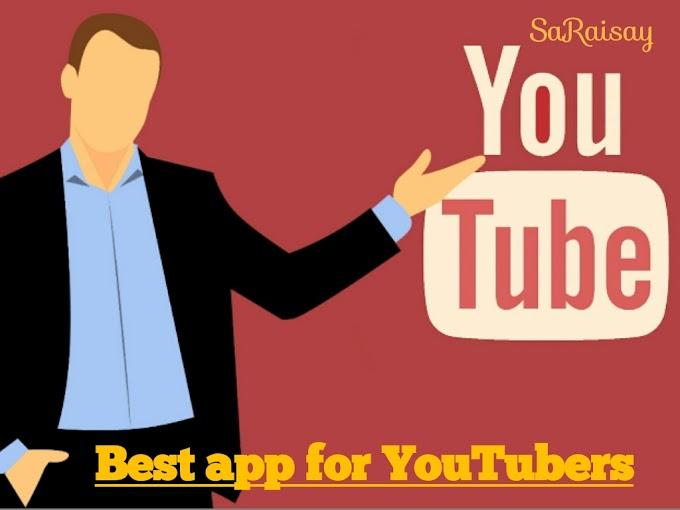 Best app for youtubers–युटयूबर्स के कुछ जरूरी ऐप्स जानिए हिंदी में