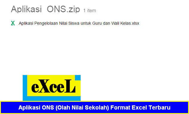 Aplikasi ONS (Olah Nilai Sekolah) Format Excel Terbaru