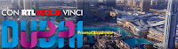 Logo Con RTL 102.5 gioca gratis e vinci Dubai