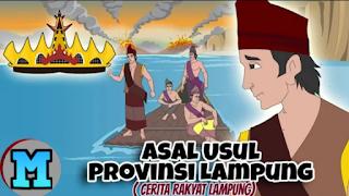 Asal Usul Kota Lampung (Cerita Rakyat Lampung)
