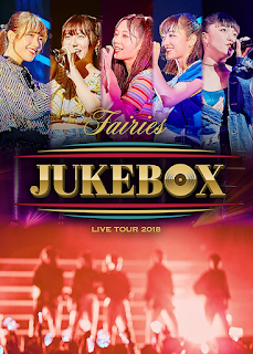Fairies LIVE TOUR 2018 ~JUKEBOX~ [Jaburanime]