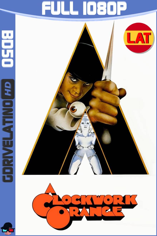 La Naranja Mecánica (1971) BD50 1080p Latino-Ingles ISO