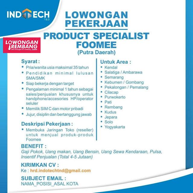 Lowongan Kerja Product Specialist Foomee Indotech T&D Rembang