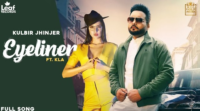 Eyeliner Lyrics - Kulbir Jhinjer