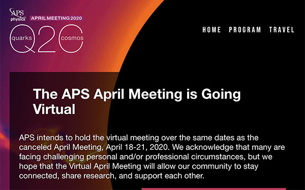Hooray, the APS April Meeting is going Virtual (Source: www.aps.org)