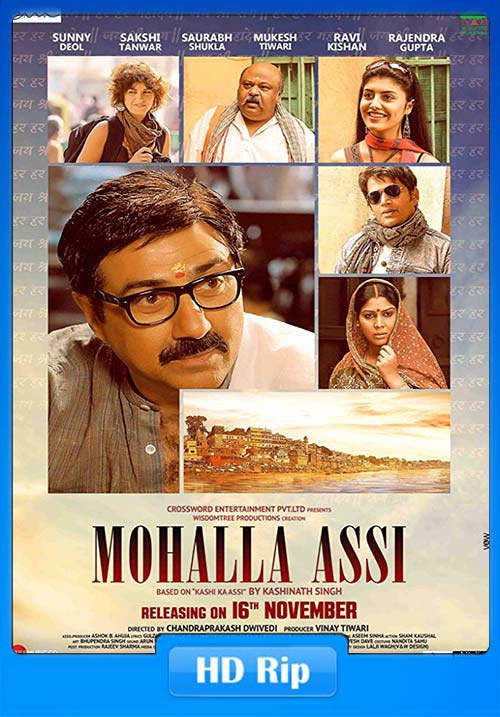 Mohalla Assi 2018 Hindi HQ HDRip 720p x264 | 480p 300MB | 100MB HEVC Poster