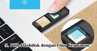 Pilihlah Flashdisk dengan Fitur Keamanan