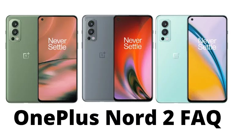 OnePlus Nord 2Frequently Asked Questions (FAQ)