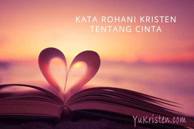 kata rohani kristen tentang cinta