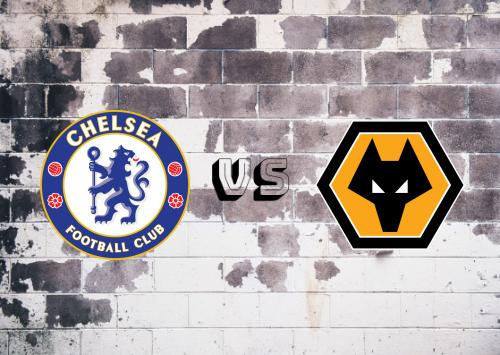 Chelsea vs Wolverhampton Wanderers  Resumen y Partido Completo