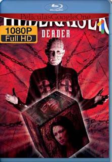 Hellraiser 7: Deader [1080p BRrip] [Latino-Inglés] [LaPipiotaHD]