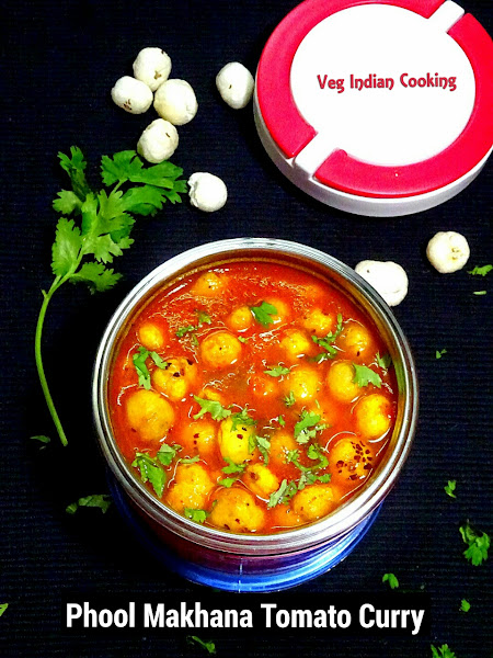 Veg indian cooking phool makhana tomato curry the plan of action for todays recipe is roasting of makhana in butter and then cook it in tomato onion curry forumfinder Images