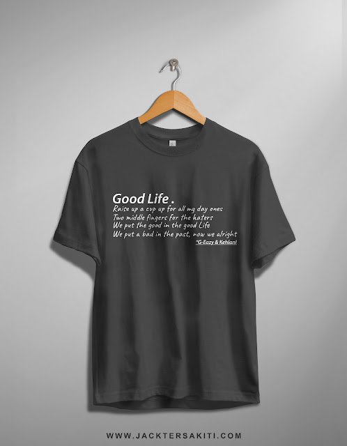 Design T-Shirt Good Life