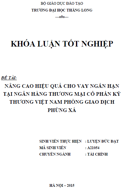 Nâng cao hiệu quả cho vay ngắn hạn tại Ngân hàng Thương mại Cổ phần Kỹ thương Việt Nam Phòng giao dịch Phùng Xá