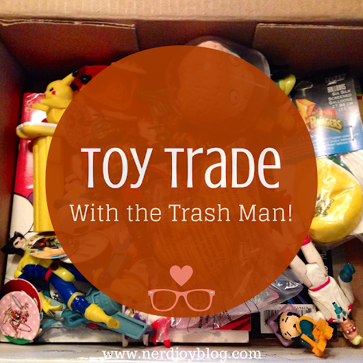 Toy Trade With The Trash Man