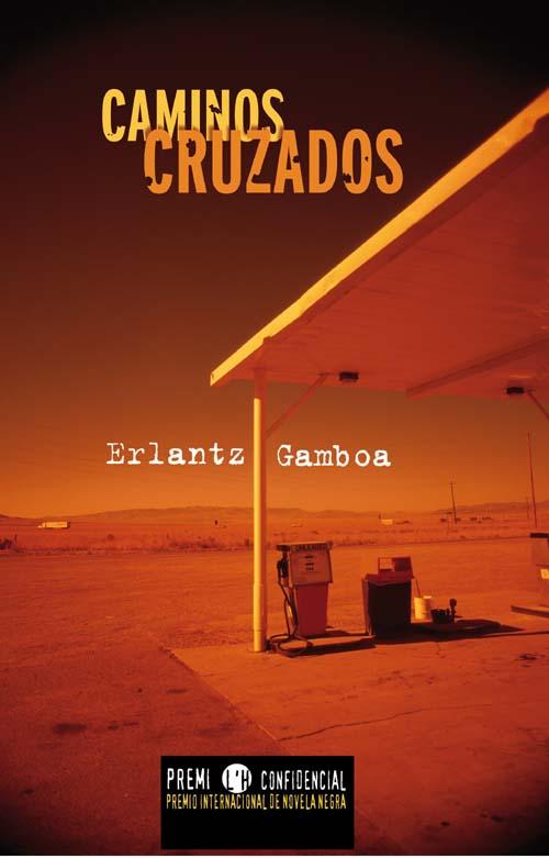 Caminos cruzados – Erlantz Gamboa