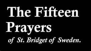 the 15 prayers of st bridget and the 21 promises by our lord jesus christ