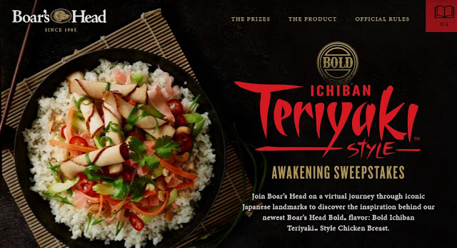 Boar's Head Bold wants you to take a journey to Japan, Ichiban Teriyaki style! Enter daily to win their instant win game and gift card prizes or a check for more than $6000 to take you to Japan!