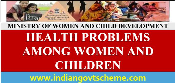 Health+Problems+Among+Women+and+Children