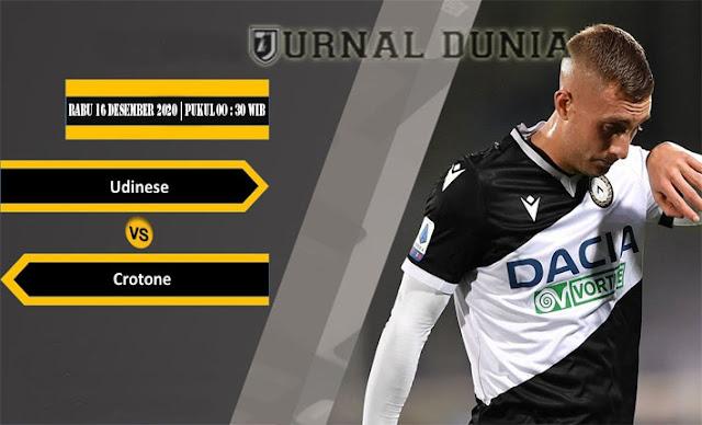 Prediksi Udinese vs Crotone , Rabu 16 Desember 2020 Pukul 00.30 WIB