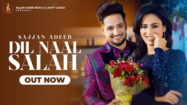 Dil Naal Salah Song Lyrics | Sajjan Adeeb || Gurlej Akhtar || New Punjabi Song 2020 || Rimpy Prince Lyrics Planet