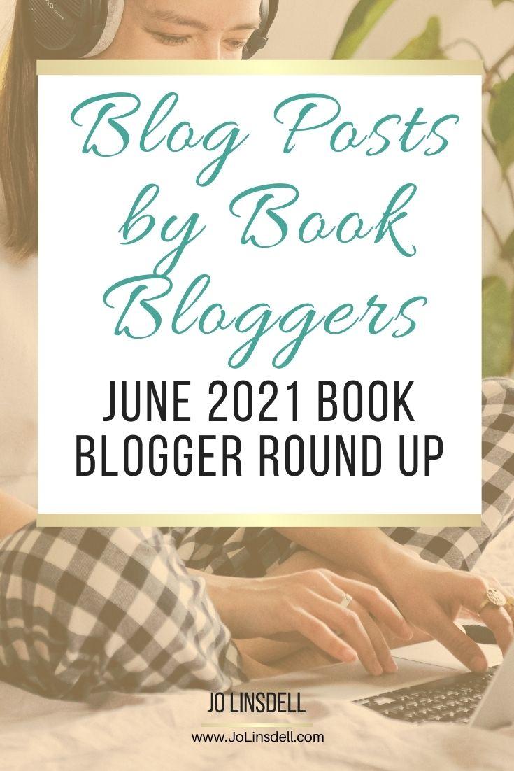 Book Blogger Posts June Round Up