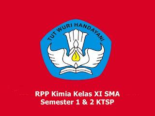 RPP Kimia Kelas XI SMA Semester 1 & 2 KTSP