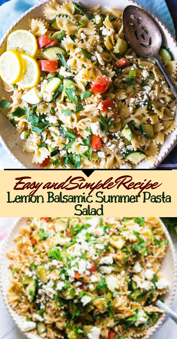 Lemon Balsamic Summer Pasta Salad #vegan #vegetarian #soup #breakfast #lunch