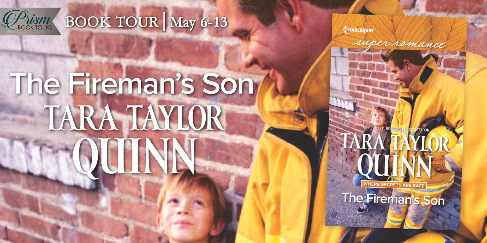 We're launching the Book Tour for THE FIREMAN'S SON by TARA TAYLOR QUINN!