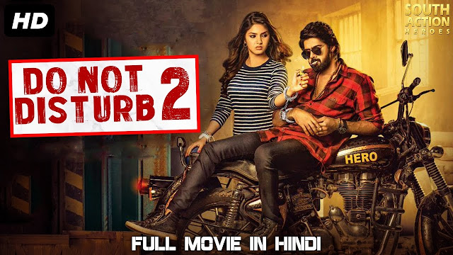 DO NOT DISTURB 2 (2019) New Released Full Hindi Dubbed Movie
