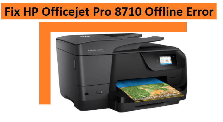 Fix HP Officejet Pro 8710 Offline Error