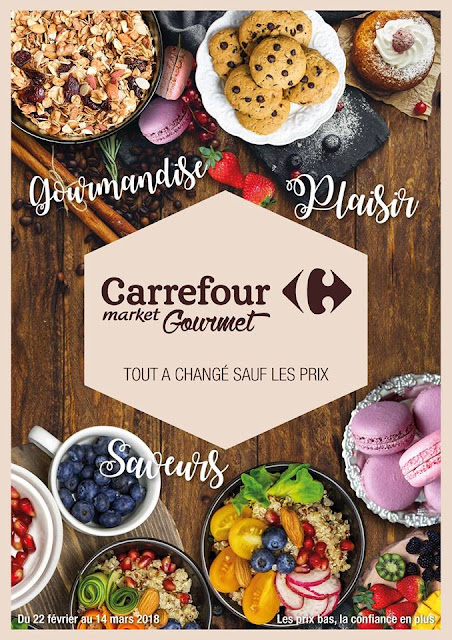 catalogue carrefour gourmet maroc fevrier mars 2018