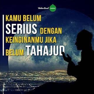 kata bijak islam tentang keutamaan tahajud