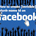 [Facebook Trick] How to create [invisible] blank name id on facebook?