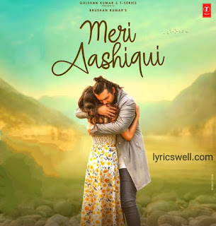 Meri Aashiqui Song Lyrics in English - Jubin Nautiya