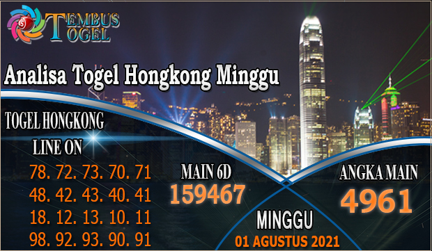 Analisa Togel Hongkong Minggu - Prediksi Togel HK 01 Agustus 2021