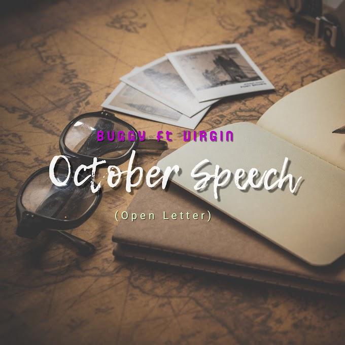 Buggy ft Virgin - October speech (open letter)