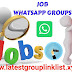 Join 1000+ Unlimited Job Whatsapp Group Links 2020
