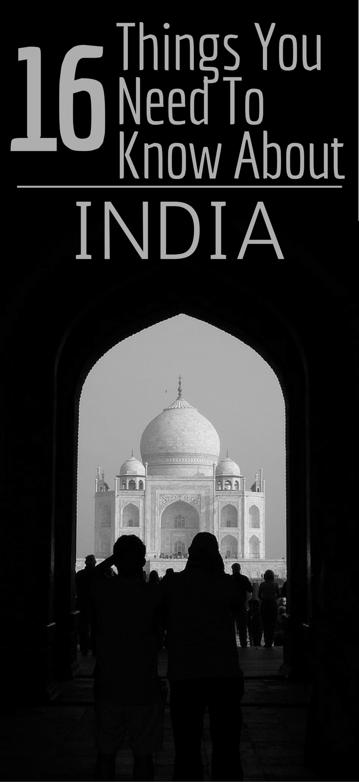 16 Things You Need To Know About India