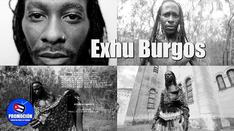 Exhu Burgos - ¨Yana Yana¨ - Videoclip - Dirección: Titina Style. Portal Del Vídeo Clip Cubano. Música cubana. Cuba.