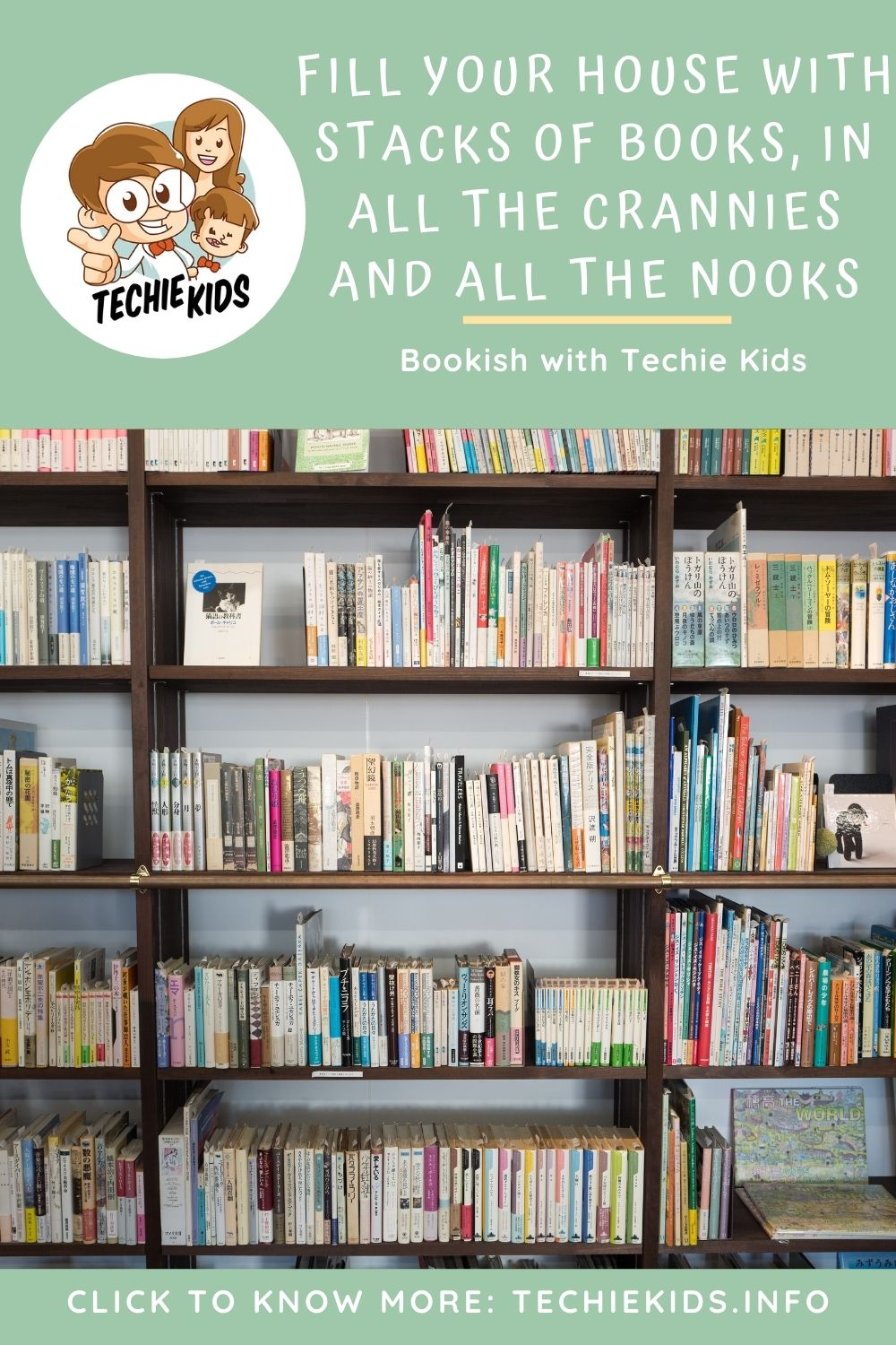 Fill your House with Stacks of Books, in All the Crannies and All the Nooks