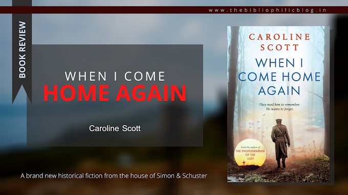[Book Review] When I Come Home Again - Caroline Scott