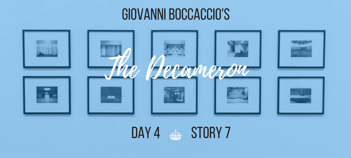 Summary of Giovanni Boccaccio's The Decameron Day 4 Story 7
