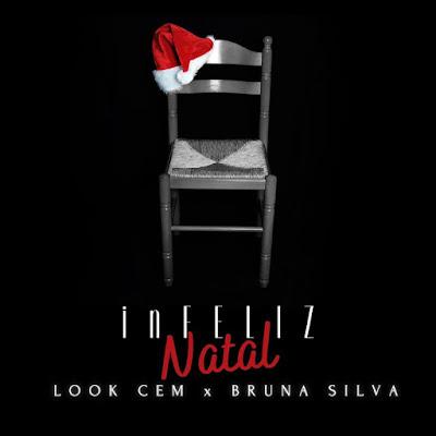 Look Cem - inFeliz Natal (Feat Bruna Silva)