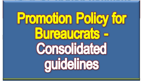 promotion-policy-for-bureaucrats-guidelines