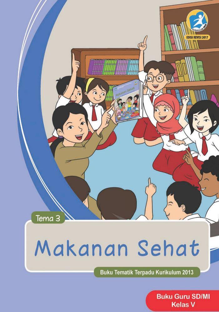 Buku Guru Tematik SD Kelas V Tema 3 Makanan Sehat